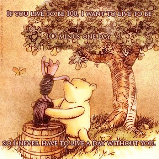 "Winnie the Pooh helping Piglet with the Quote ""If you live to be 100, ..."""