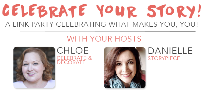 Celebrate Your Story! Link Party