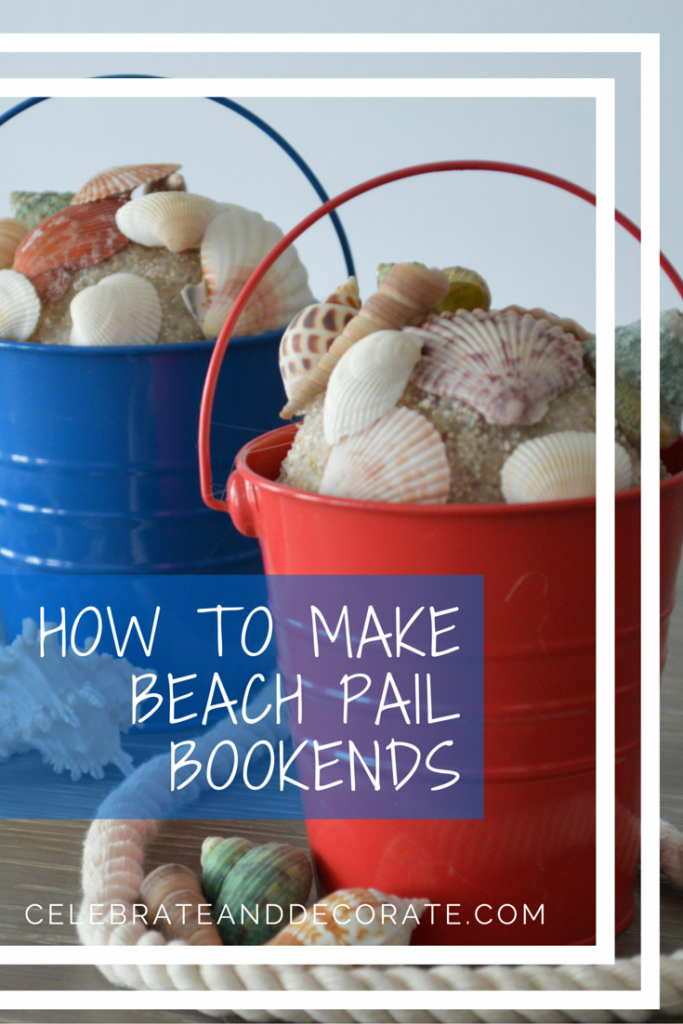 How to make beach pail bookends