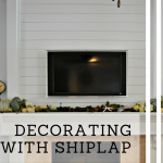 Decorating With Shiplap