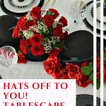 Hats Off To You! Tablescape