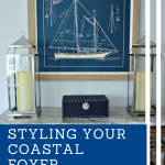 Styling Your coastal Foyer