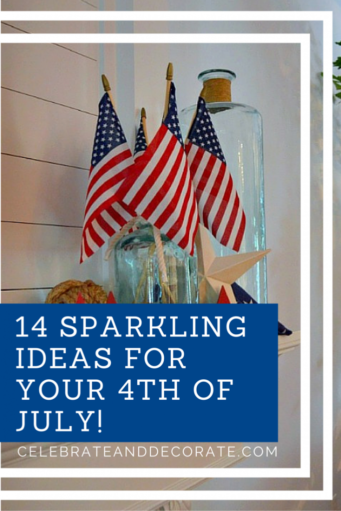 14 sparkling ideas for your Fourth of July