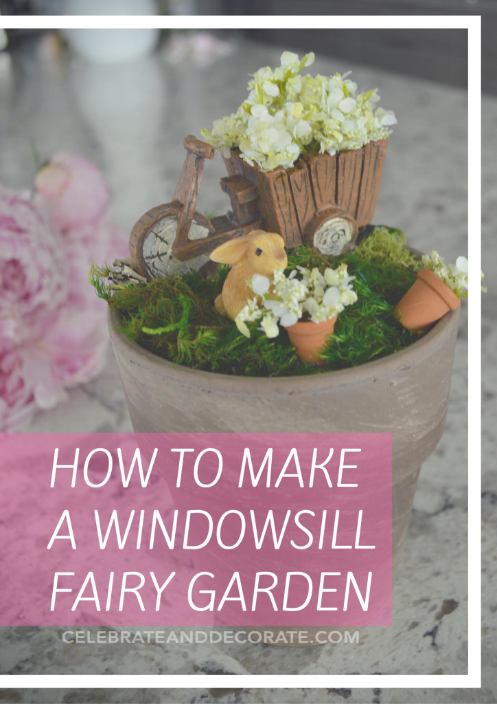 How to Make a Windowsill Fairy Garden