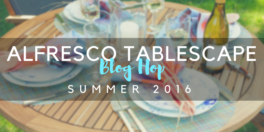 alfresco tablescape blog hop summer 2016