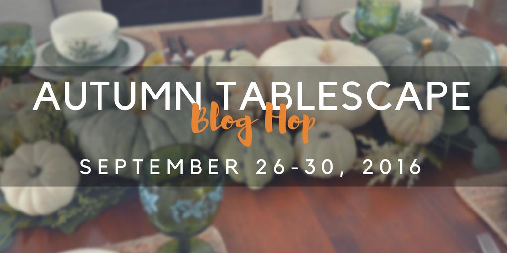 autumn-tablescape-blog-hop-fall-2016-1