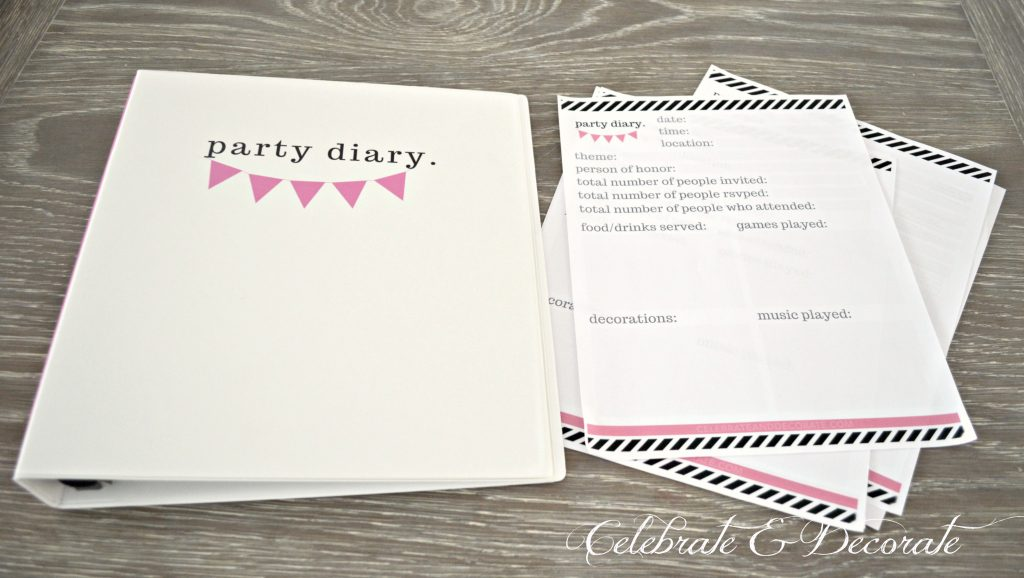 Why You Should Keep a Party Diary and a free printable download!