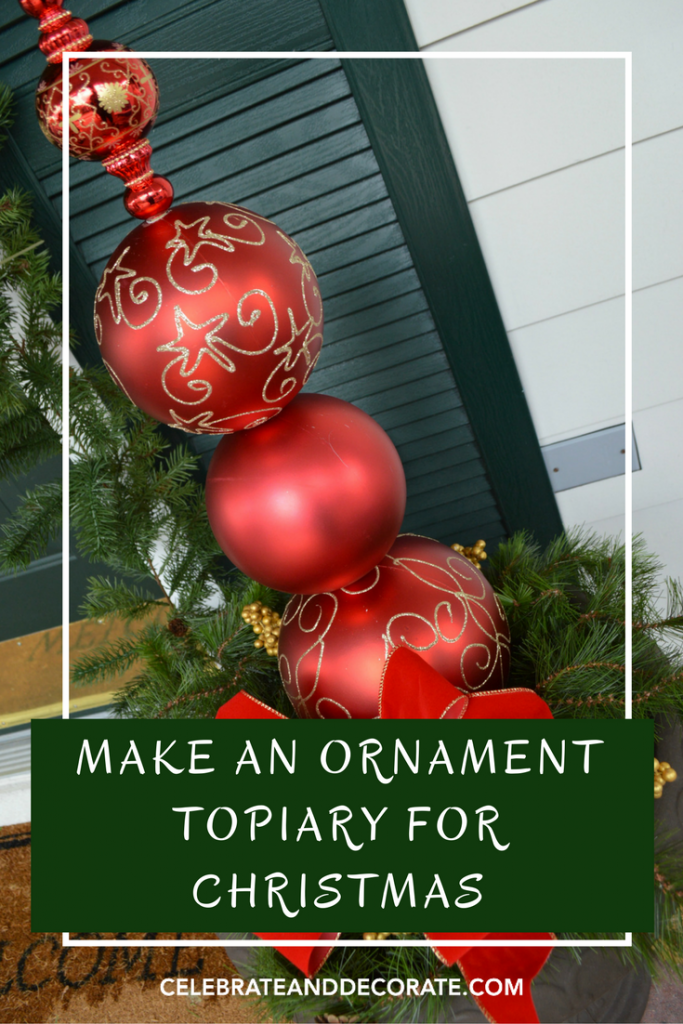 Christmas Topiary Decor.Diy Christmas Ornament Topiary Celebrate Decorate