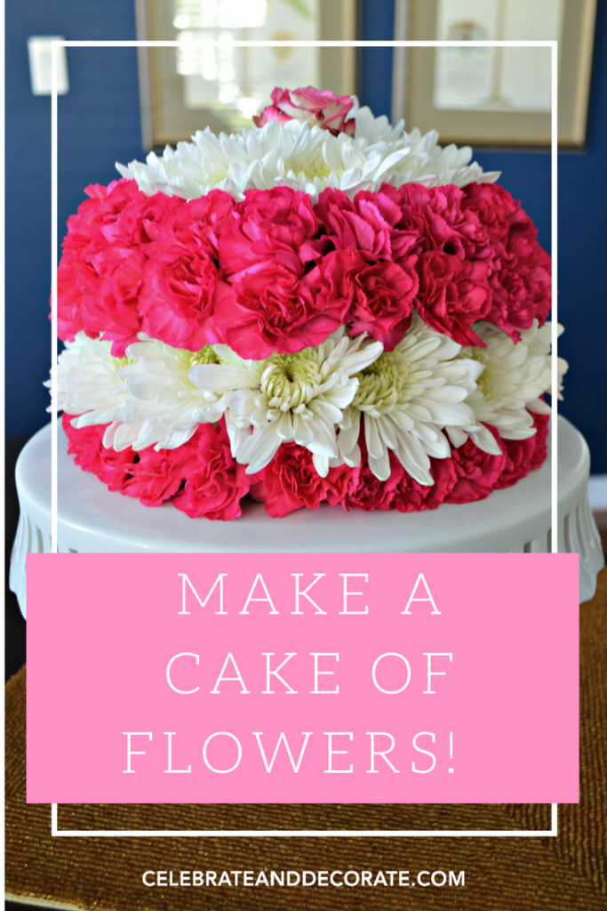 MAKE A CAKE OF FLOWERS
