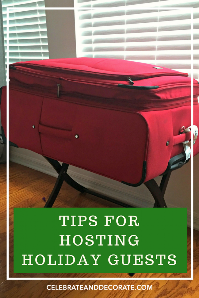 Tips for Hosting Holiday Guests