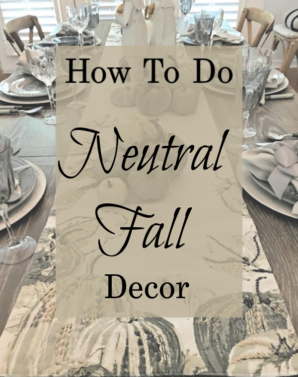How To Do Neutral Fall Decor Celebrate Decorate