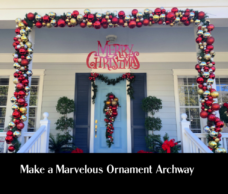 Make This Ornament Archway Celebrate Decorate