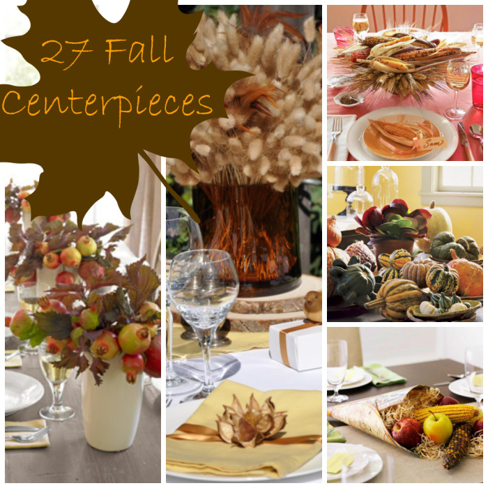 collage of thanksgiving or fall centerpieces with a sign in the shape of a maple leaf that says 27 fall centerpieces
